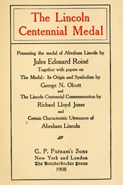 Cover of: The Lincoln centennial medal |