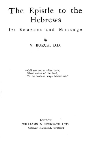 The Epistle to the Hebrews by Vacher Burch
