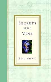 Cover of: Secrets of the Vine Journal: Breaking Through to Abundance