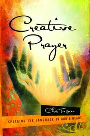 Cover of: Creative Prayer | Chris Tiegreen