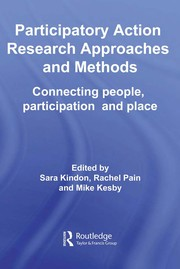 Cover of: Participatory action research approaches and methods |
