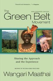 Cover of: The Green Belt Movement: sharing the approach and the experience