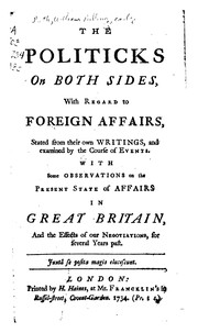 Cover of: The politicks on both sides, with regard to foreign affairs