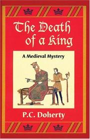 Cover of: Death of a King, The | P.C. Doherty