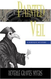 Cover of: Painted Veil (Baroque Mystery) | Beverle Graves Myers
