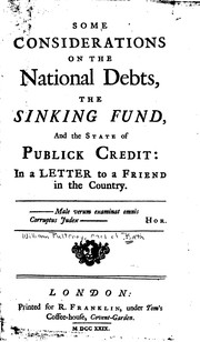 Cover of: Some Considerations on the National Debts, the Sinking Fund, and the State ...