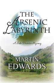 Cover of: The Arsenic Labyrinth | Martin Edwards