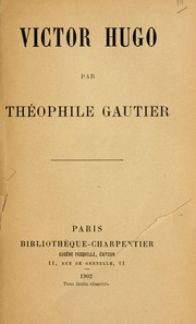 Cover of: Victor Hugo. | ThГ©ophile Gautier