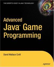 Cover of: Advanced Java game programming | David Wallace Croft