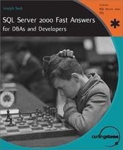 Cover of: SQL Server 2000 Fast Answers for DBAs and Developers | Joseph Sack