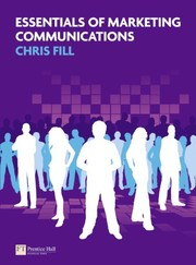 Cover of: Essentials of marketing communications | Chris Fill