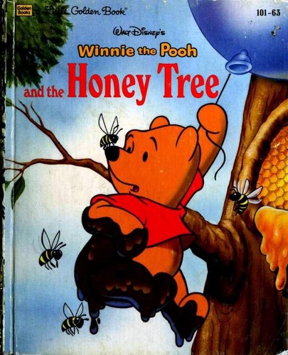 Walt Disney's Winnie the Pooh and the Honey Tree by Mary Packard