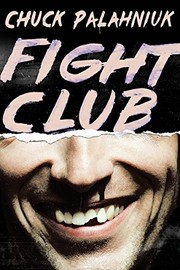 Cover of: Fight Club: A Novel | Chuck Palahniuk