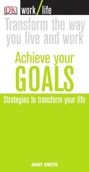 Cover of: Achieve your goals | Andy Smith