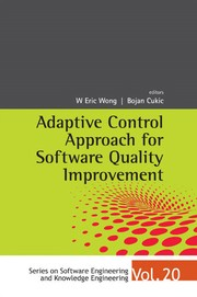 Cover of: Adaptive control approach for software quality improvement | W. Eric Wong