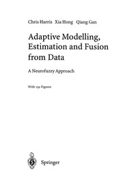 Cover of: Adaptive Modelling, Estimation and Fusion from Data