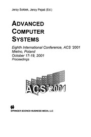 Cover of: Advanced Computer Systems | Jerzy SoЕ'dek