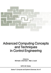 Cover of: Advanced computing concepts and techniques in control engineering | NATO Advanced Study Institute on the Application of Advanced Computing Concepts and Techniques in Control Engineering (1987 Il Ciocco, Italy)
