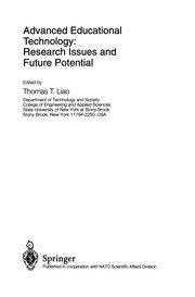 Cover of: Advanced Educational Technology: Research Issues and Future Potential | Thomas T. Liao