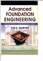 Cover of: Advanced foundation engineering | V. N. S. Murthy