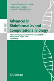 Cover of: Advances in Bioinformatics and Computational Biology | Osmar Norberto de Souza
