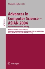 Cover of: Advances in computer science--ASIAN 2004 | Asian Computing Science Conference (9th 2004 Chiang Mai, Thailand)