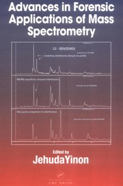 Cover of: Advances in forensic applications of mass spectrometry |