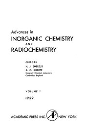 Cover of: Advances in inorganic chemistry and radiochemistry | H. J. EmelГ©us