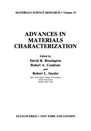 Cover of: Advances in Materials Characterization | David R. Rossington