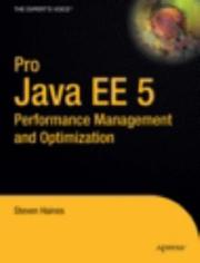 Cover of: Pro Java EE 5 Performance Management and Optimization (Pro) | Steven Haines