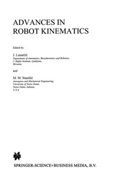 Cover of: Advances in Robot Kinematics | J. LenarДЌiДЌ