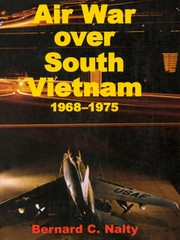 Cover of: Air war over South Vietnam, 1968-1975 | Bernard C Nalty