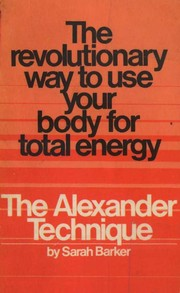 Cover of: The Alexander Technique