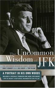 Cover of: The uncommon wisdom of JFK | John F. Kennedy