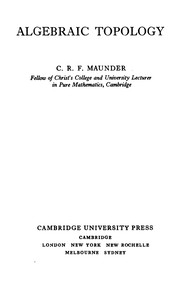 Cover of: Algebraic topology | C. R. F. Maunder
