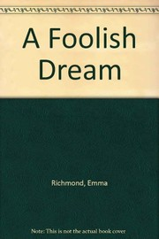 Cover of: A Foolish Dream