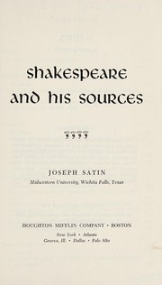 Cover of: Shakespeare and his sources | Joseph Henry Satin