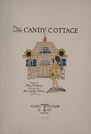 Cover of: The candy cottage | May Furlong