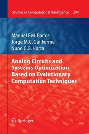 Cover of: Analog Circuits and Systems Optimization based on Evolutionary Computation Techniques | Manuel F. M. Barros