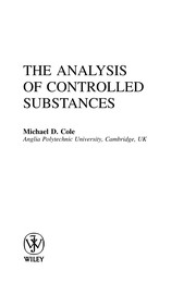 Cover of: The analysis of controlled substances | M. D. Cole