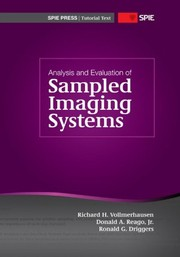 Cover of: Analysis and evaluation of sampled imaging systems | Richard H. Vollmerhausen
