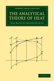 Cover of: The Analytical Theory of Heat | Jean Baptiste Joseph Fourier