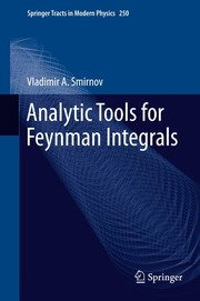Cover of: Analytic Tools for Feynman Integrals | Vladimir A. Smirnov