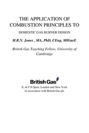 Cover of: Application of Combustion Principles to Domestic Gas Burner Design | H.r.n. Jones