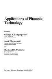 Cover of: Applications of photonic technology | International Conference on Applications of Photonic Technology, Sensing, Signal Processing, andCommunications (1994 Toronto, Ont.)