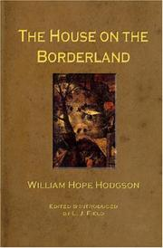 Cover of: The House on the Borderland | William Hope Hodgson