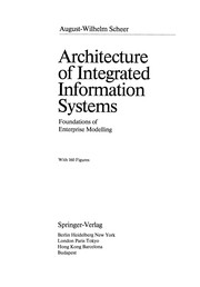 Cover of: Architecture of Integrated Information Systems | August-Wilhelm Scheer