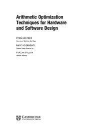 Cover of: Arithmetic optimization techniques for hardware and software design | Ryan Kastner
