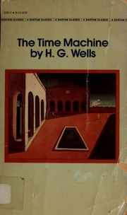 Cover of: The Time Machine (Bantam Classics) | H. G. Wells