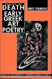 Cover of: Aspects of death in early Greek art and poetry | Emily Vermeule